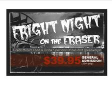 Fright Night On The Fraser