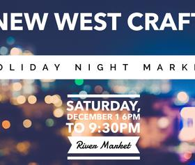New West Craft Holiday Night Market