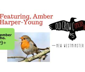 Old Crow Comedy Sho. v 15- Amber Harper-Young